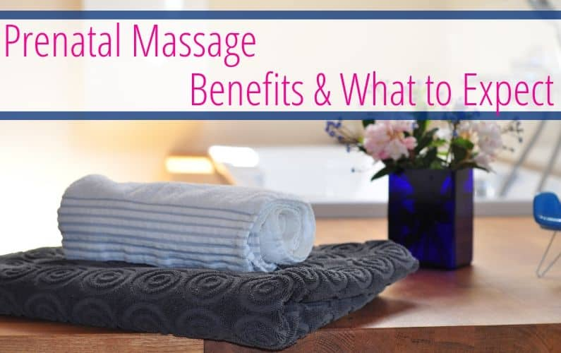 Prenatal Massage: Benefits & What to Expect