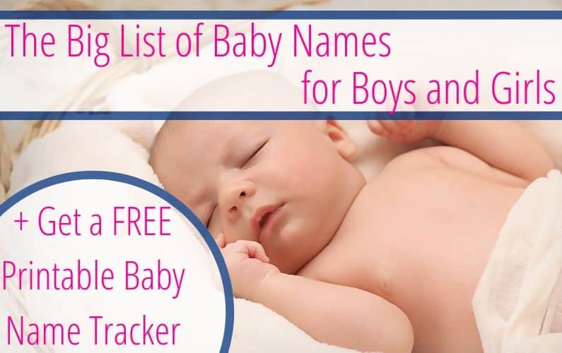 This list of baby names is full of names that are cute, unique, uncommon, beautiful, cool, earthy, hippie, pretty, modern, and stylish for both baby boys and girls. Plus get a free printable baby name tracker.