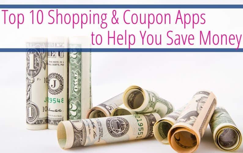 Top 10 Shopping & Coupon Apps to Help Save You Money in 2021
