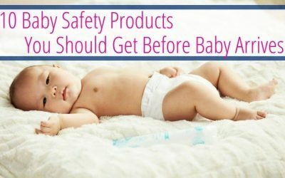 10 Baby Safety Products You Should Get Before Baby Arrives