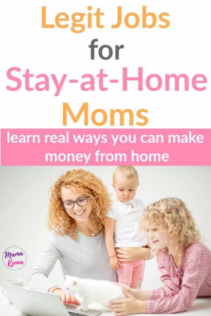Find ways to make money as a stay at home mom