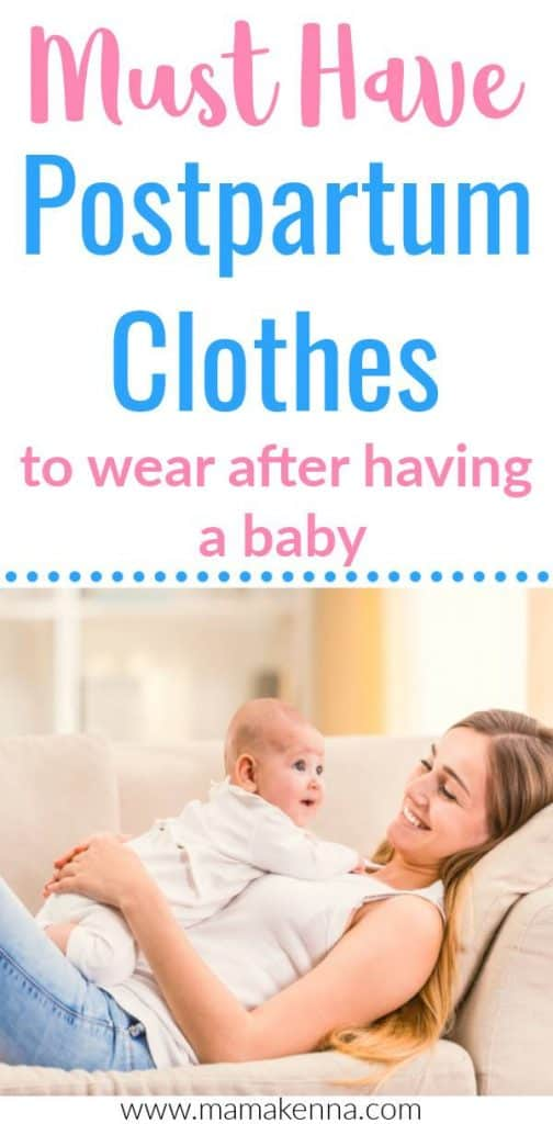 Need clothing that not only looks nice but is actually comfortable to wear during postpartum? Here you'll find the best clothes to wear after giving birth.