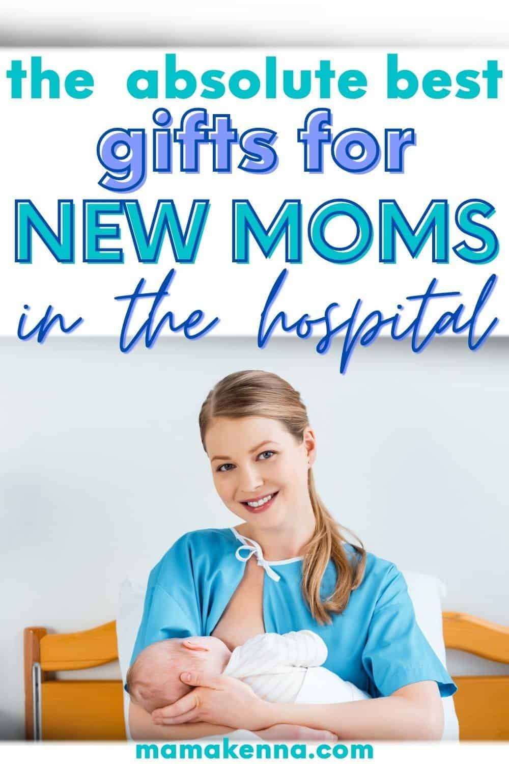 unique gift for a new mom in the hospital