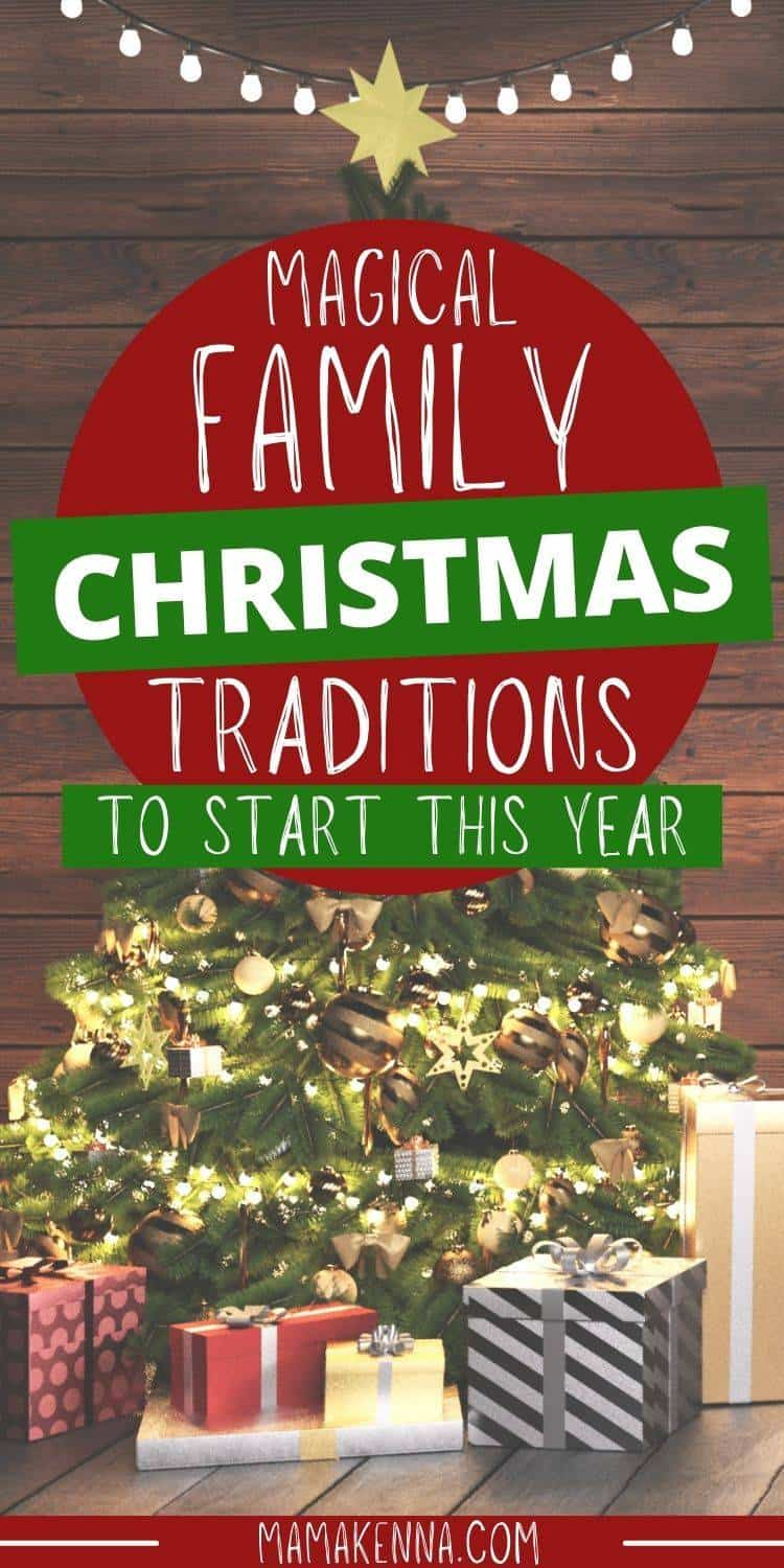 memorable christmas traditions to start with your family